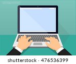 laptop and hands on the keyboard | Shutterstock .eps vector #476536399