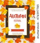 autumn festival background.... | Shutterstock .eps vector #476597785