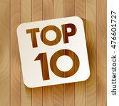 top10 lettering in the frame... | Shutterstock .eps vector #476601727