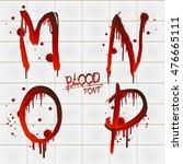 vector blood alphabet is... | Shutterstock .eps vector #476665111