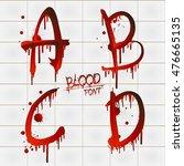 vector blood alphabet is... | Shutterstock .eps vector #476665135