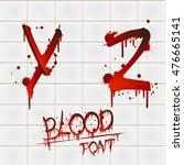 vector blood alphabet is... | Shutterstock .eps vector #476665141