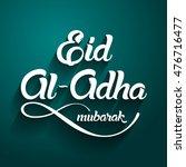 eid al adha  eid ul adha... | Shutterstock .eps vector #476716477