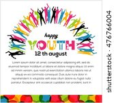 international youth day poster... | Shutterstock .eps vector #476766004