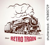 retro train  vintage  vector... | Shutterstock .eps vector #476800729