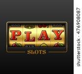 play slot machine casino banner ... | Shutterstock .eps vector #476908087