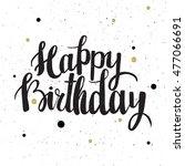 happy birthday brush lettering... | Shutterstock .eps vector #477066691