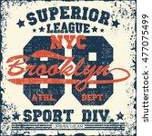 new york sport wear typography... | Shutterstock . vector #477075499