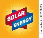 solar energy arrow tag sign. | Shutterstock .eps vector #477108229