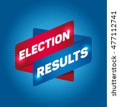 election results arrow tag sign. | Shutterstock .eps vector #477112741