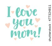 """i love you  mom  "" cute hand... 