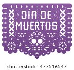 mexican day of the dead banner... | Shutterstock .eps vector #477516547