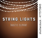 rustic string lights background ... | Shutterstock .eps vector #477575845