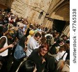 jerusalem   april 21  pilgrims... | Shutterstock . vector #47765338