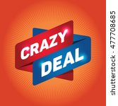 crazy deal arrow tag sign icon. ... | Shutterstock .eps vector #477708685