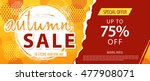 autumn sale lettering template... | Shutterstock .eps vector #477908071