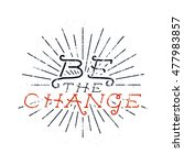 inspirational chalk typography... | Shutterstock . vector #477983857