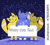 three cute fairy cats holding a ... | Shutterstock .eps vector #478053895