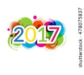 colorful card for new year 2017    Shutterstock .eps vector #478075837