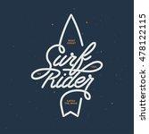surf rider lettering poster....   Shutterstock .eps vector #478122115