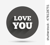 love you sign icon. valentines... | Shutterstock .eps vector #478128751
