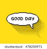 """text bubble with """"good day""""...   Shutterstock .eps vector #478250971"""