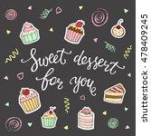 sweet dessert for you hand... | Shutterstock .eps vector #478409245