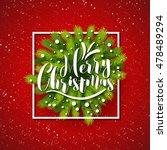 merry christmas tree branches... | Shutterstock .eps vector #478489294