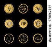 vip badge or labels. golden... | Shutterstock .eps vector #478562599
