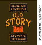 font old story. hand crafted... | Shutterstock .eps vector #478670644