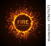 fire sparks explosion. glowing... | Shutterstock .eps vector #478675171