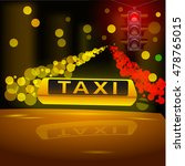 glowing yellow taxi sign on the ... | Shutterstock .eps vector #478765015