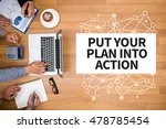 put your plan into action... | Shutterstock . vector #478785454
