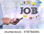 job person holding a smartphone ... | Shutterstock . vector #478786081