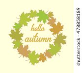 hello autumn | Shutterstock .eps vector #478858189