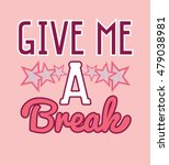 girl typography  slogan  give... | Shutterstock .eps vector #479038981