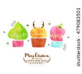 cupcakes in xmas tree  reindeer ... | Shutterstock .eps vector #479083501