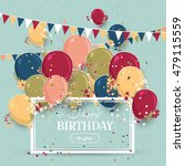 beautiful birthday greeting... | Shutterstock .eps vector #479115559