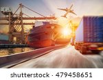 truck transport container on... | Shutterstock . vector #479458651