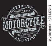 motorcycle typography  t shirt... | Shutterstock .eps vector #479537341