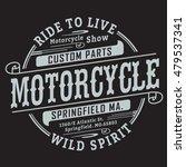 motorcycle typography  t shirt...   Shutterstock .eps vector #479537341