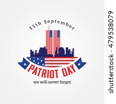 patriot day  american flag.... | Shutterstock .eps vector #479538079