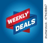 weekly deals arrow tag sign. | Shutterstock .eps vector #479638867