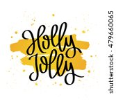 quote holly jolly. the trend... | Shutterstock .eps vector #479660065