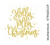 quote holly jolly christmas.... | Shutterstock .eps vector #479660119