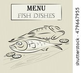 menu fish dishes vector | Shutterstock .eps vector #479667955