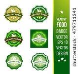 healthy food badge label seal... | Shutterstock .eps vector #479711341