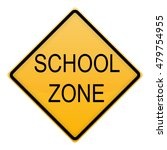 school zone traffic sign on... | Shutterstock . vector #479754955