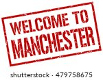 welcome to manchester stamp.... | Shutterstock .eps vector #479758675