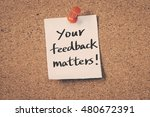 your feedback matters | Shutterstock . vector #480672391